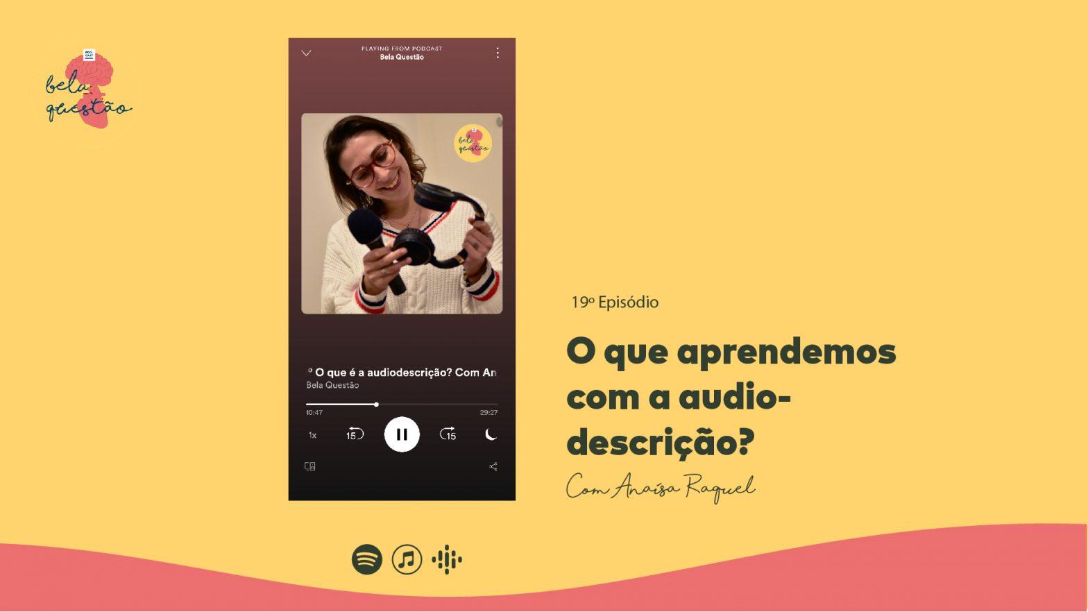 19º O que aprendemos com a audiodescrição?
