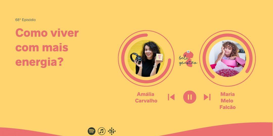 Maria Melo Falcão no podcast Bela Questão